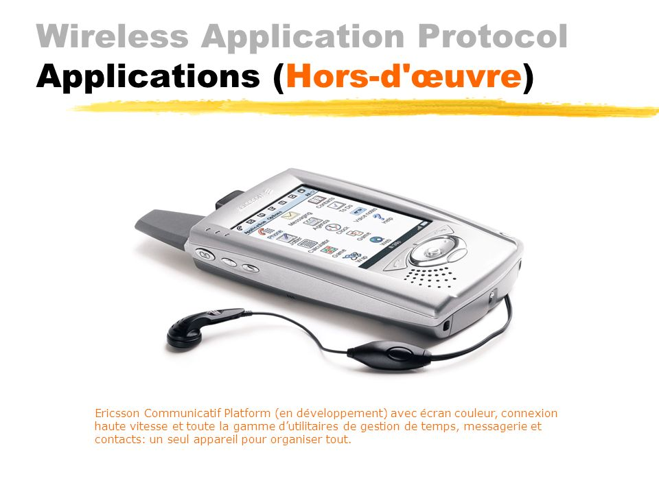 Wireless Application Protocol Applications (Hors-d œuvre)