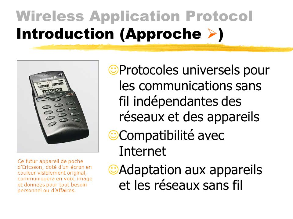 Wireless Application Protocol Introduction (Approche )