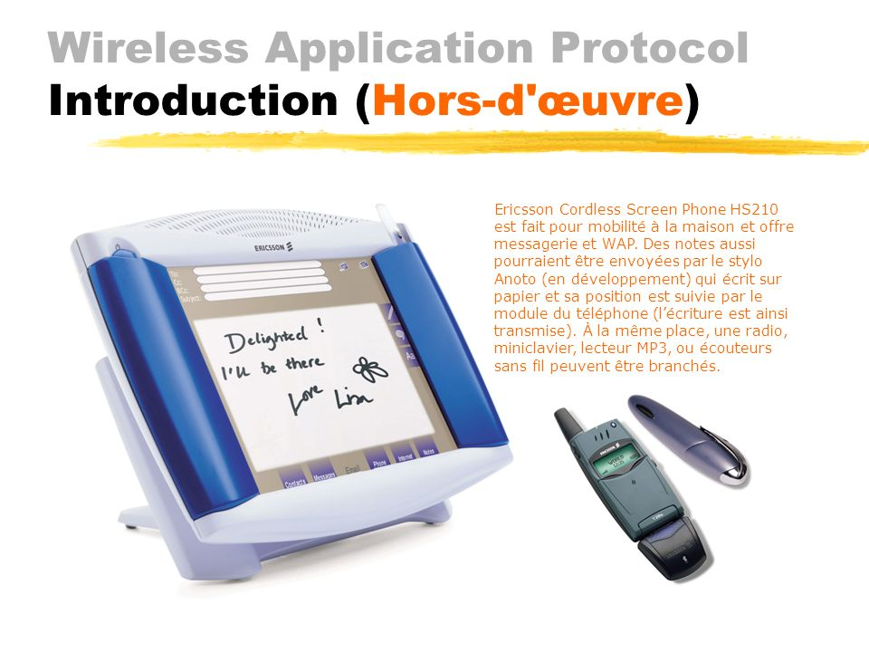 Wireless Application Protocol Introduction (Hors-d œuvre)