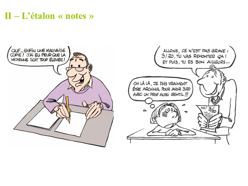 II – L'étalon « notes »