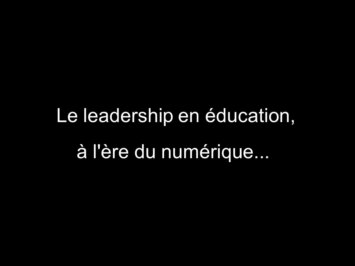 Le leadership en éducation,