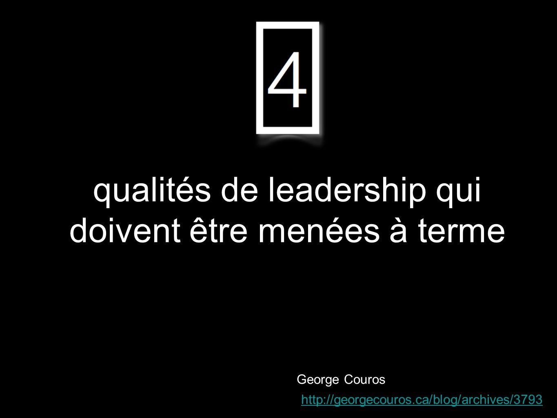 qualités de leadership qui doivent être menées à terme
