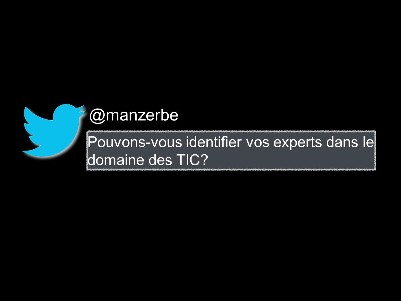@manzerbe Pouvons-vous identifier vos experts dans le domaine des TIC