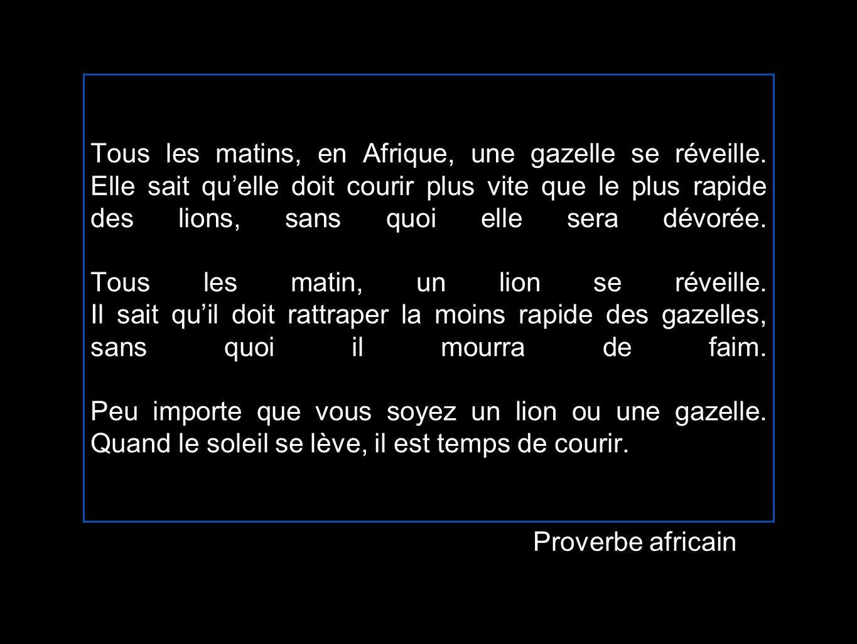 Tous les matins, en Afrique, une gazelle se réveille