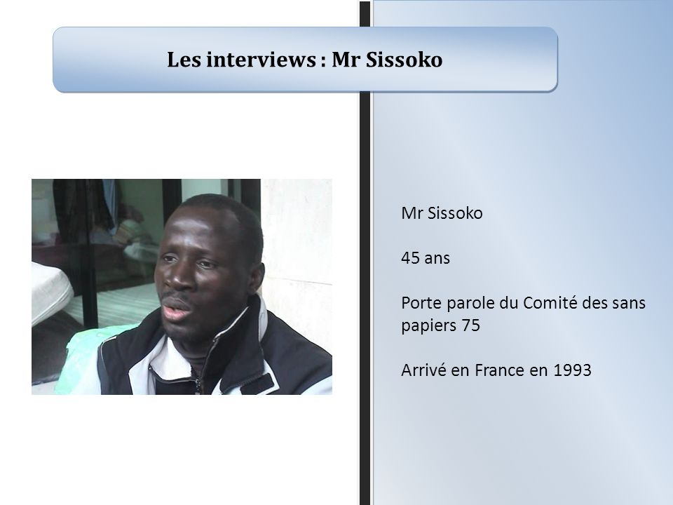 Les interviews : Mr Sissoko