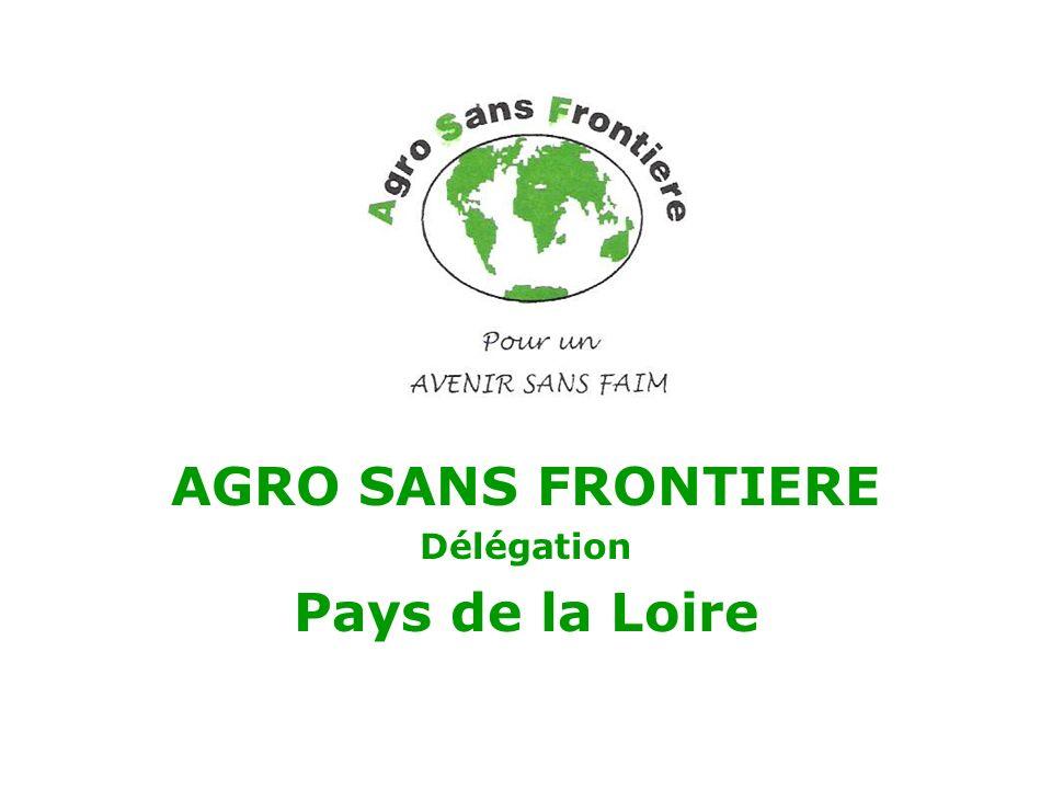 AGRO SANS FRONTIERE Délégation Pays de la Loire