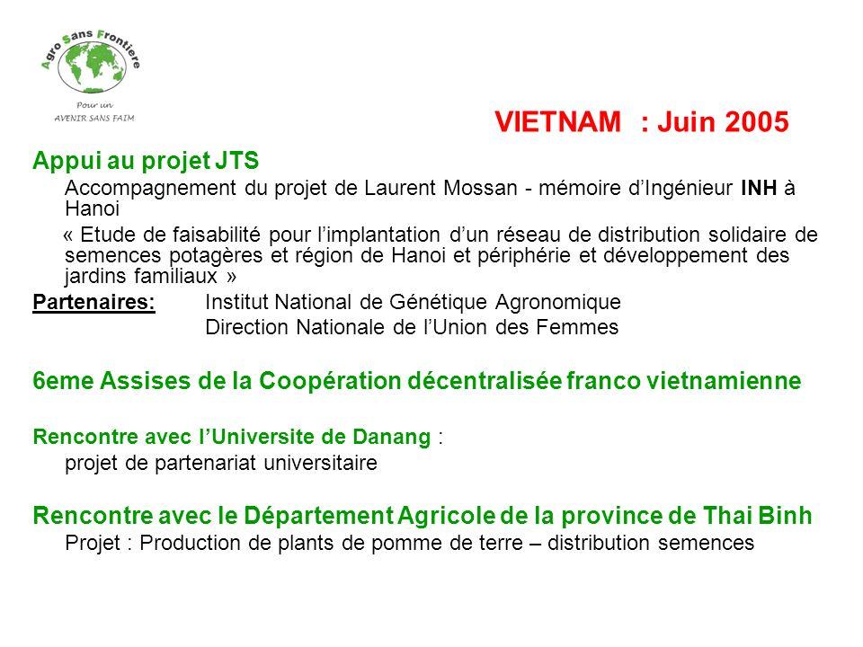 VIETNAM : Juin 2005 Appui au projet JTS