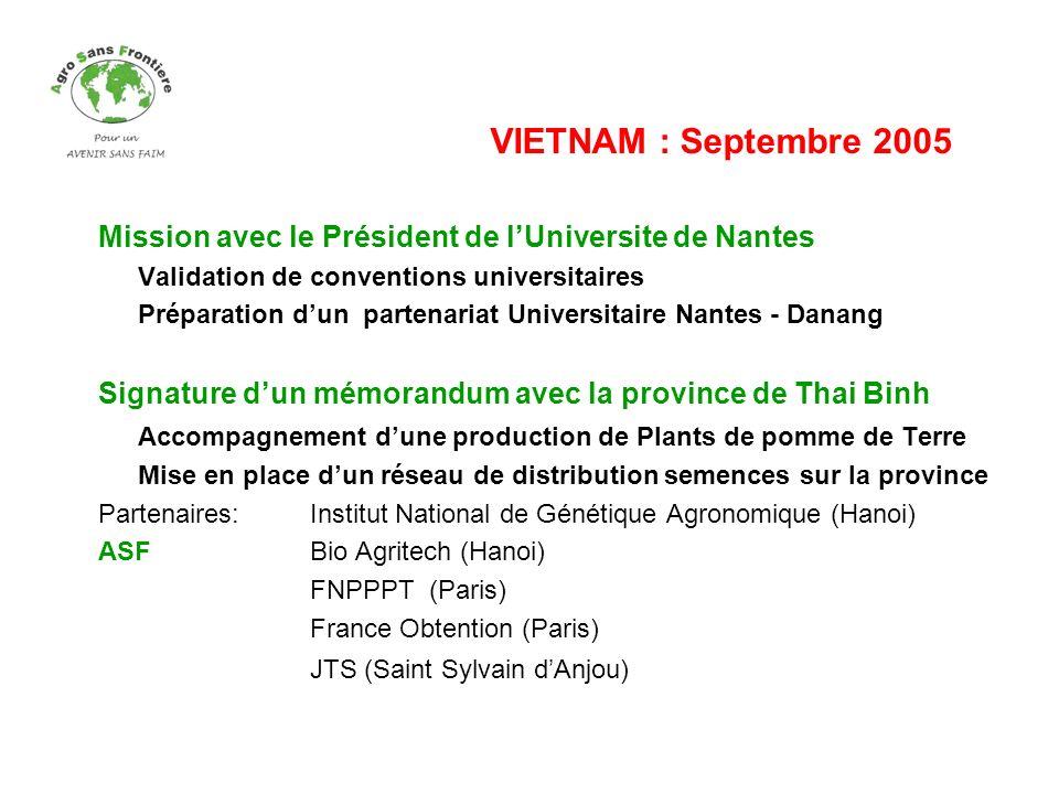 VIETNAM : Septembre 2005 Mission avec le Président de l'Universite de Nantes. Validation de conventions universitaires.