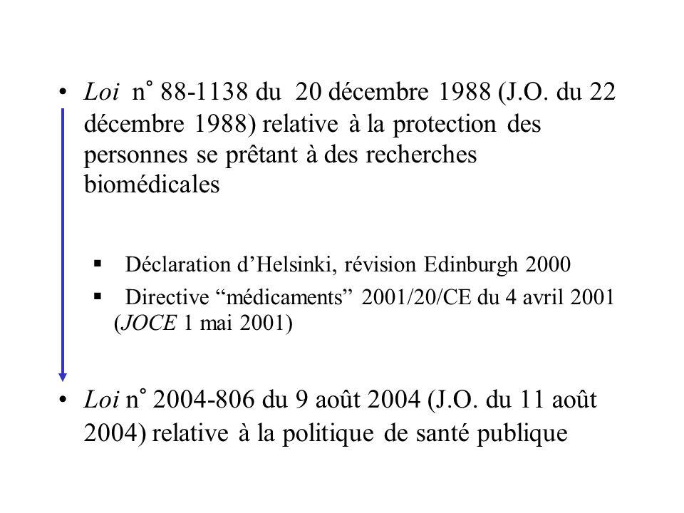 Loi n° 88-1138 du 20 décembre 1988 (J.O. du 22 décembre 1988) relative à la protection des personnes se prêtant à des recherches biomédicales