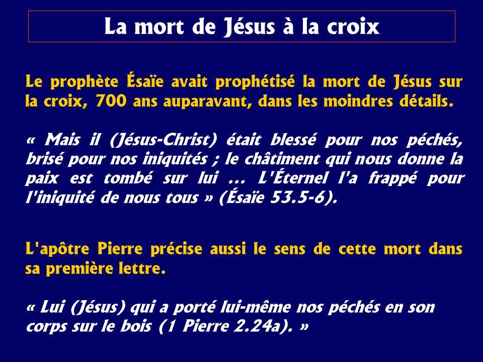 La mort de Jésus à la croix
