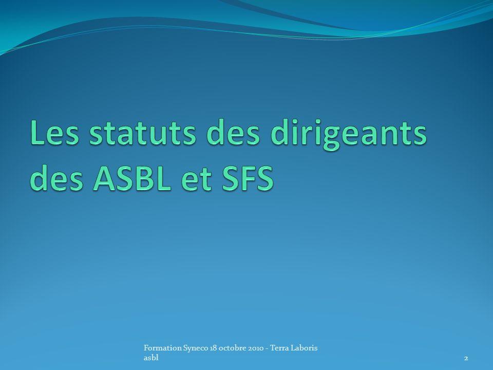 Les statuts des dirigeants des ASBL et SFS