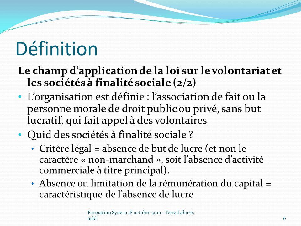 Définition Le champ d'application de la loi sur le volontariat et les sociétés à finalité sociale (2/2)