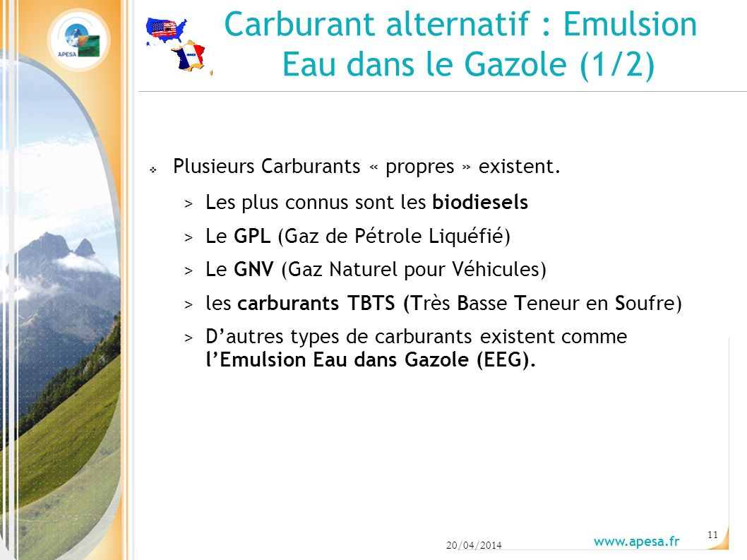Carburant alternatif : Emulsion Eau dans le Gazole (1/2)
