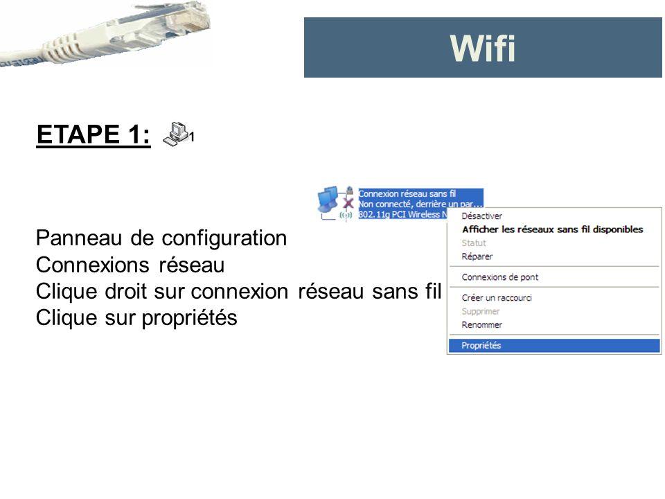 Wifi ETAPE 1: Panneau de configuration Connexions réseau