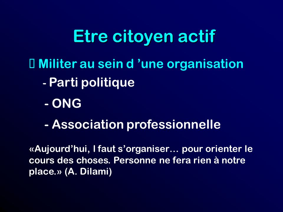 Etre citoyen actif è Militer au sein d 'une organisation - ONG