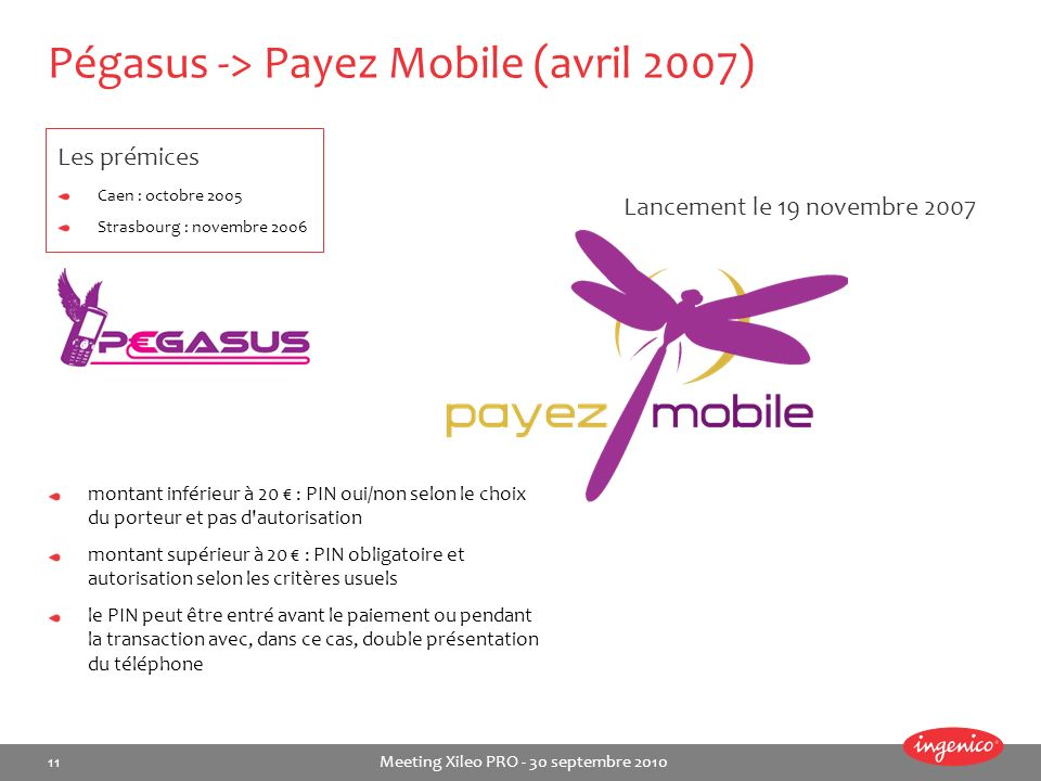 Pégasus -> Payez Mobile (avril 2007)