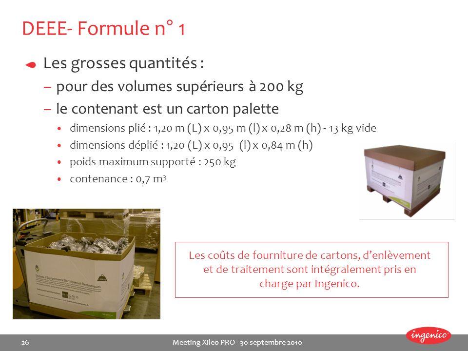 DEEE- Formule n° 1 Les grosses quantités :