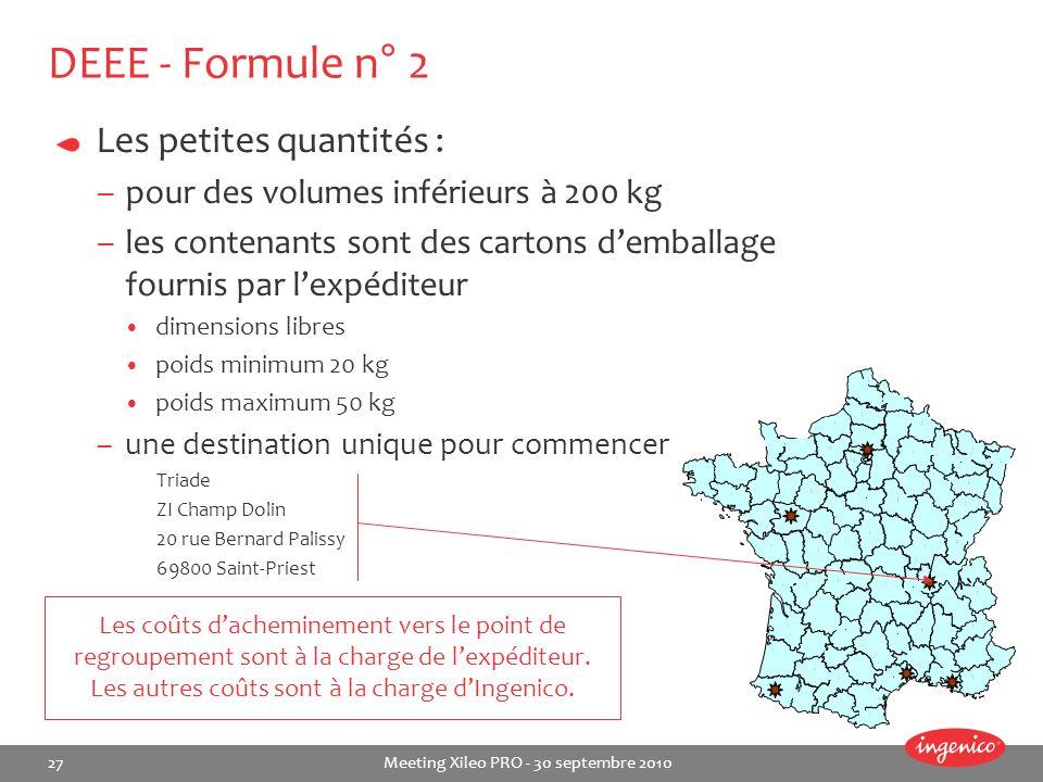 DEEE - Formule n° 2 Les petites quantités :