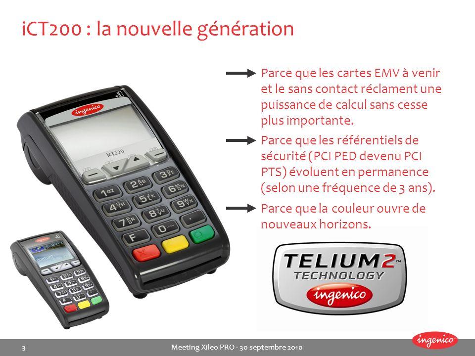 iCT200 : la nouvelle génération