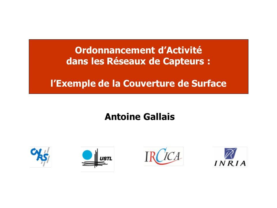 Ordonnancement d'Activité dans les Réseaux de Capteurs : l'Exemple de la Couverture de Surface