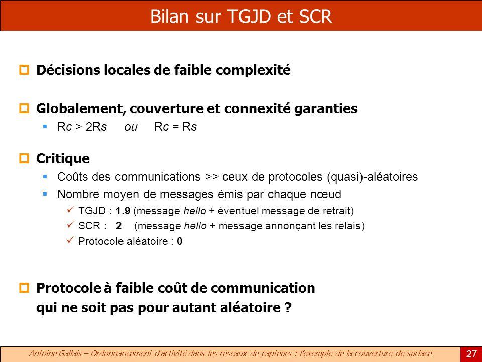 Bilan sur TGJD et SCR Décisions locales de faible complexité