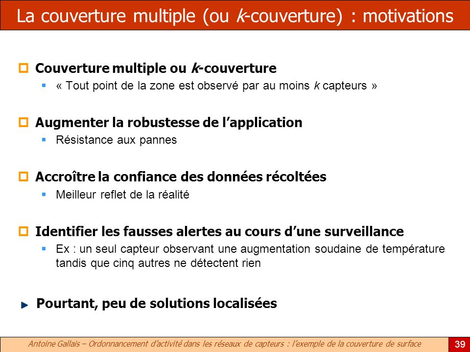 La couverture multiple (ou k-couverture) : motivations