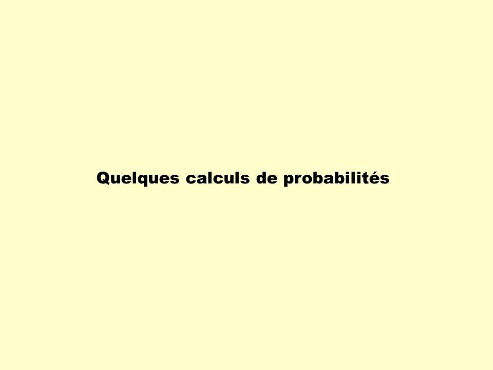 Quelques calculs de probabilités