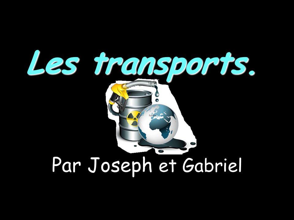 Les transports. Par Joseph et Gabriel