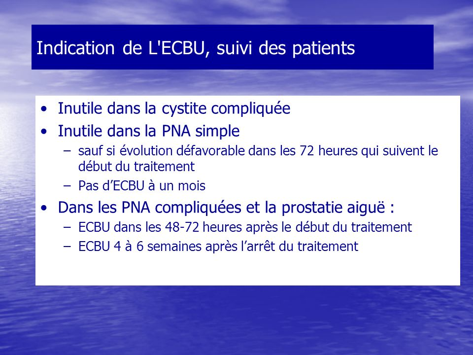 Indication de L ECBU, suivi des patients