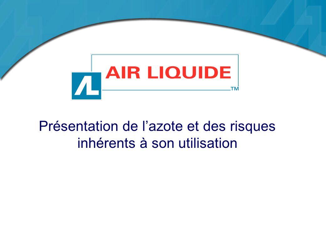 Présentation de l'azote et des risques inhérents à son utilisation