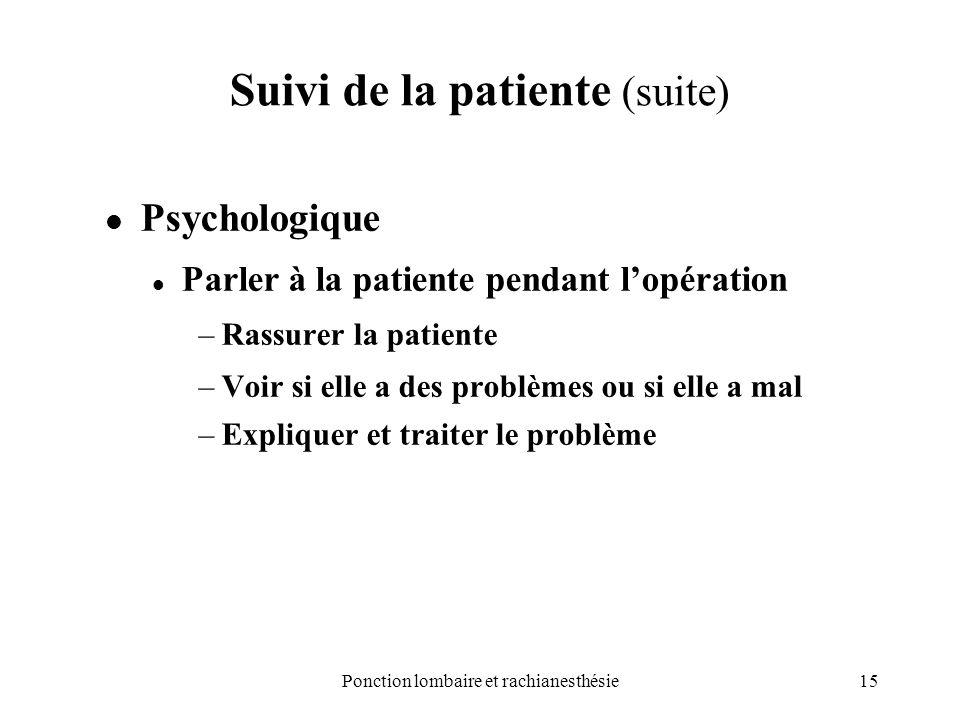 Suivi de la patiente (suite)