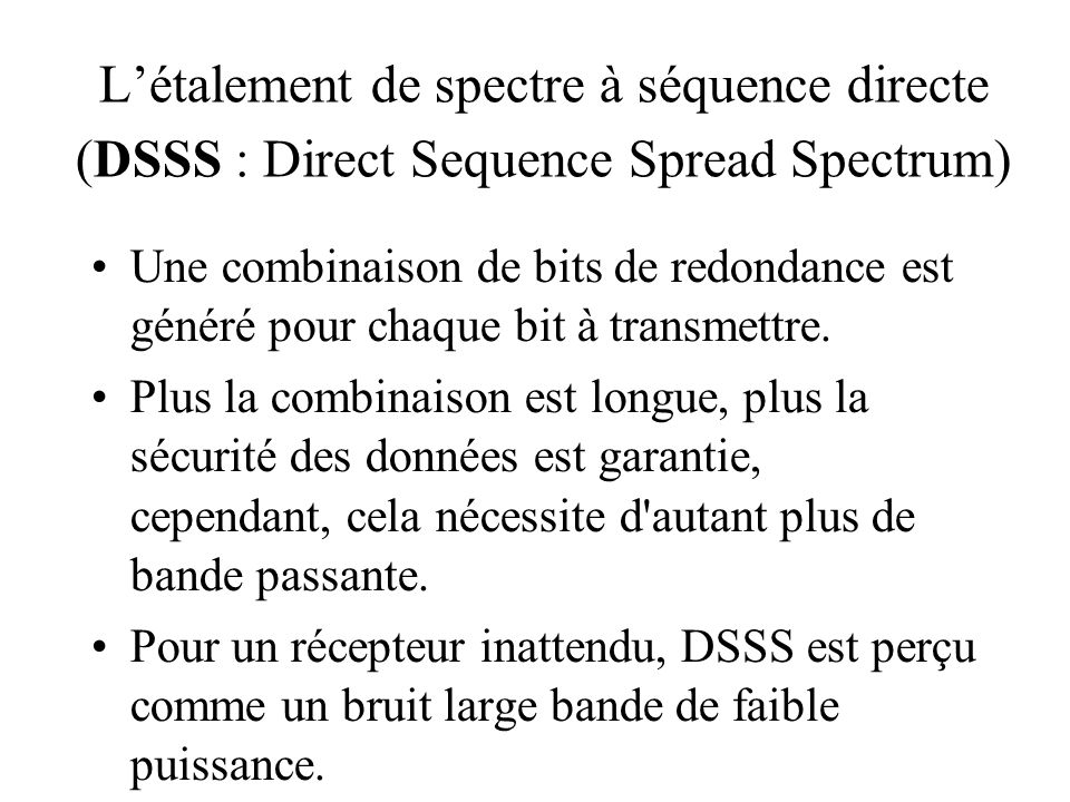 L'étalement de spectre à séquence directe (DSSS : Direct Sequence Spread Spectrum)‏