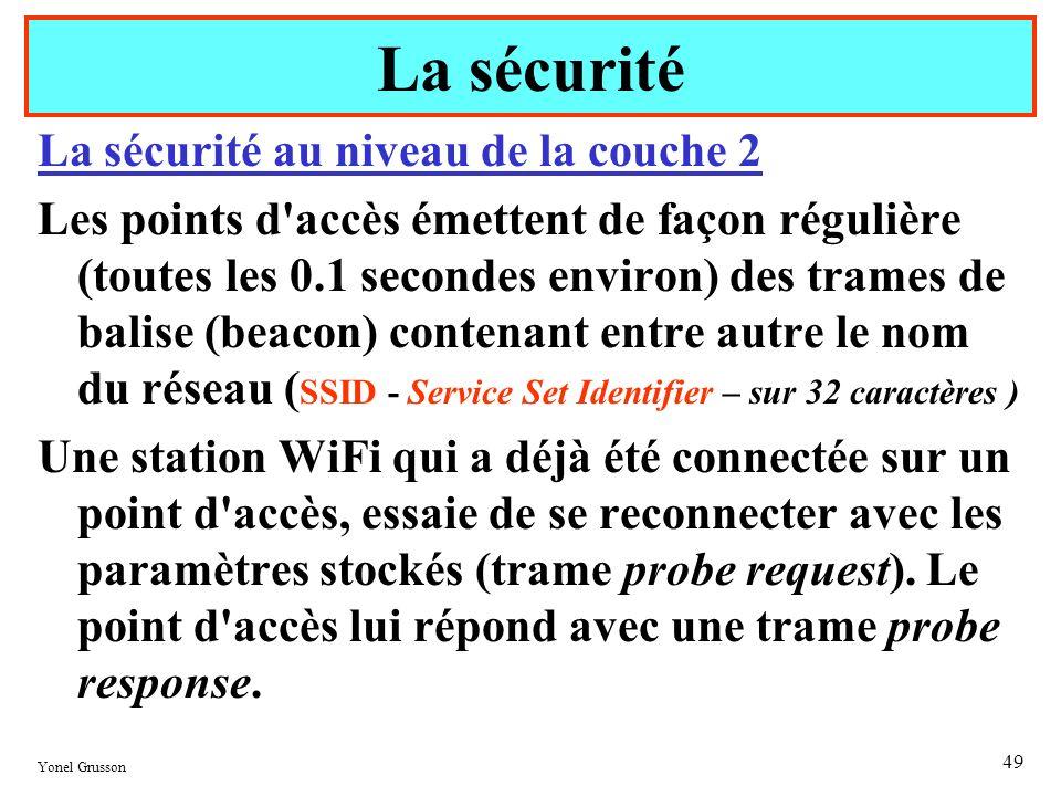 La sécurité La sécurité au niveau de la couche 2