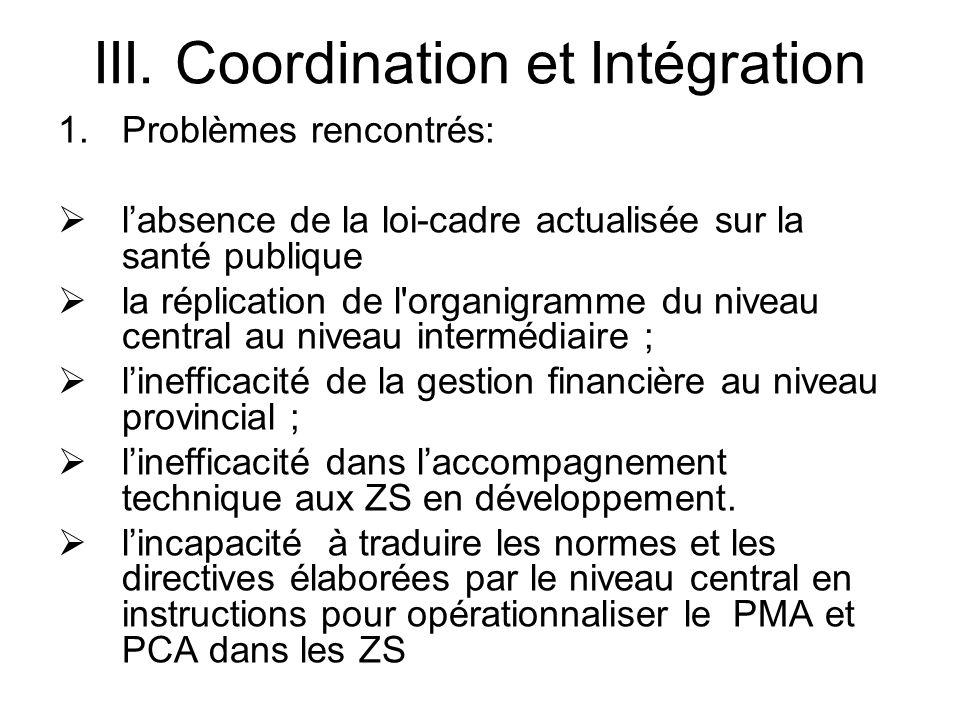 III. Coordination et Intégration