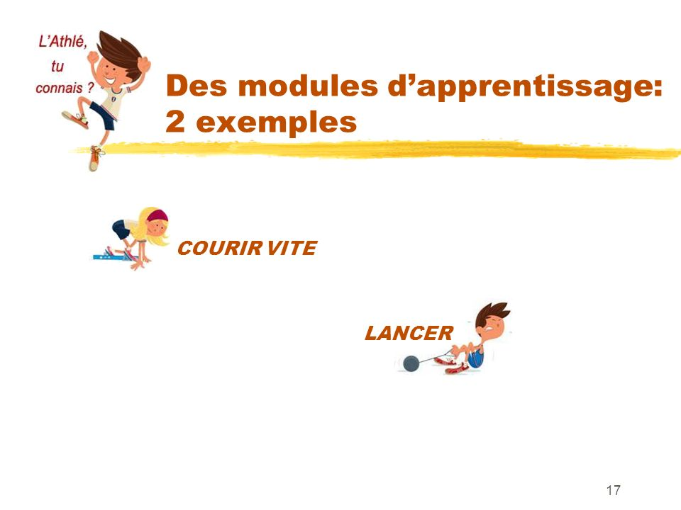 Des modules d'apprentissage: 2 exemples