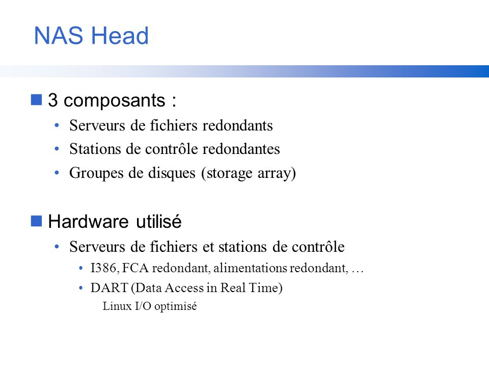 NAS Head 3 composants : Hardware utilisé