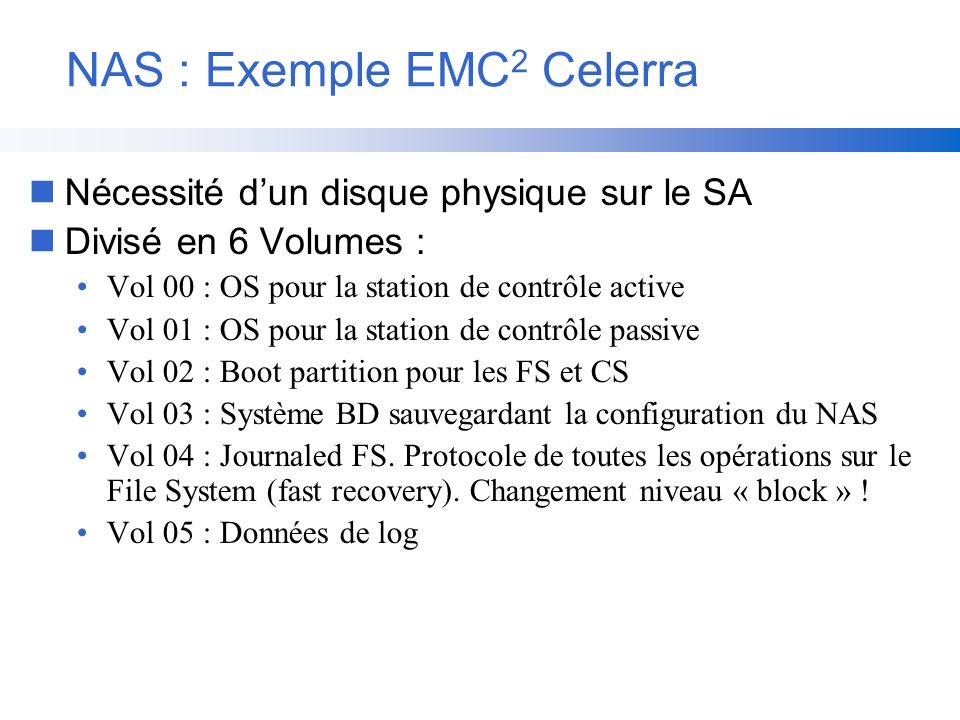 NAS : Exemple EMC2 Celerra