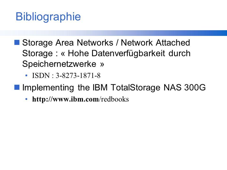 Bibliographie Storage Area Networks / Network Attached Storage : « Hohe Datenverfügbarkeit durch Speichernetzwerke »