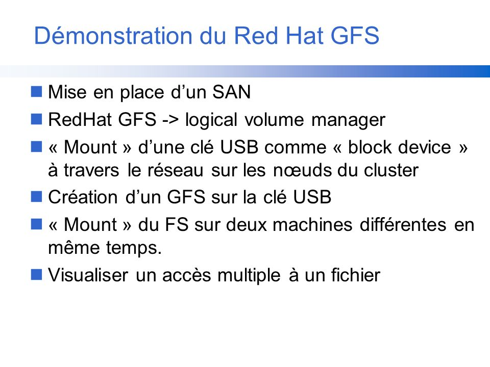 Démonstration du Red Hat GFS