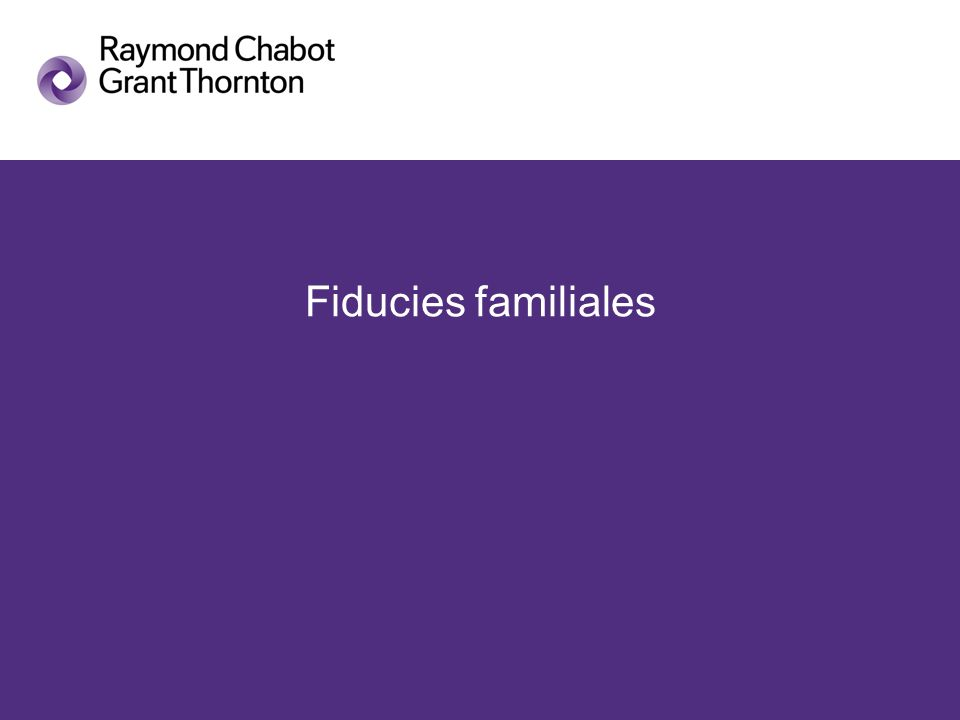 Fiducies familiales