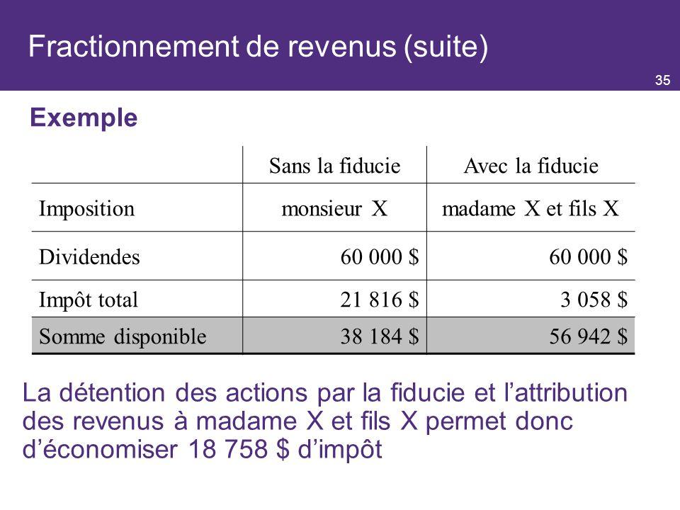 Fractionnement de revenus (suite)