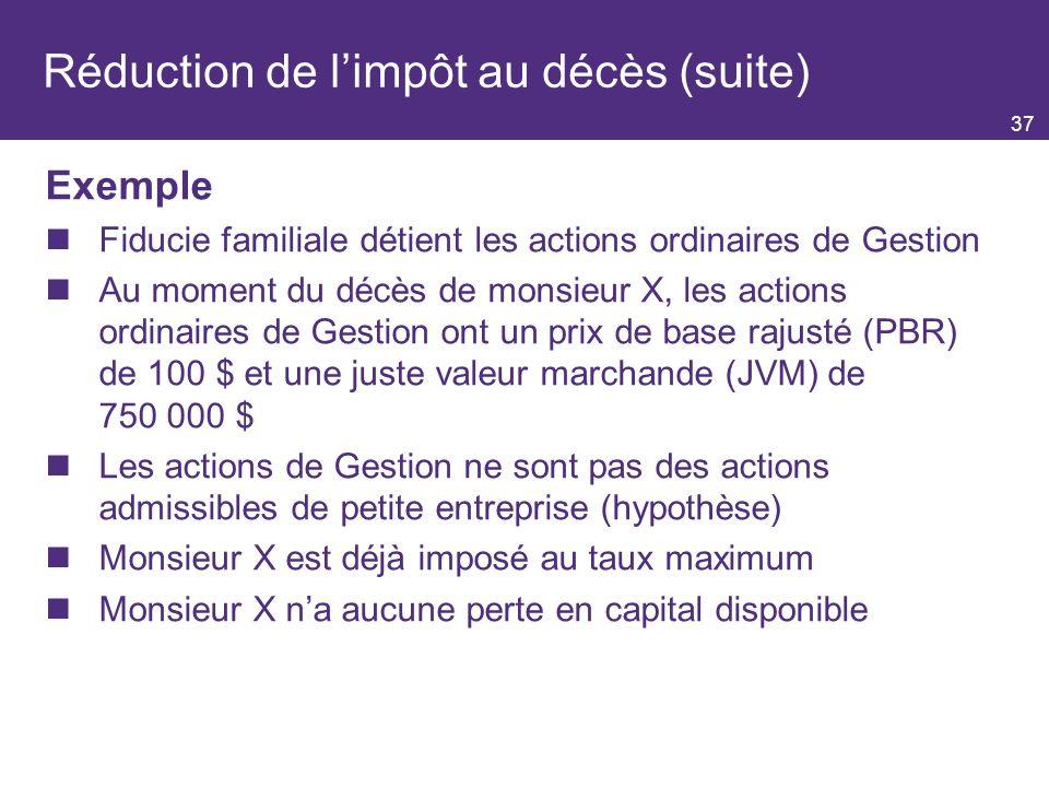 Réduction de l'impôt au décès (suite)
