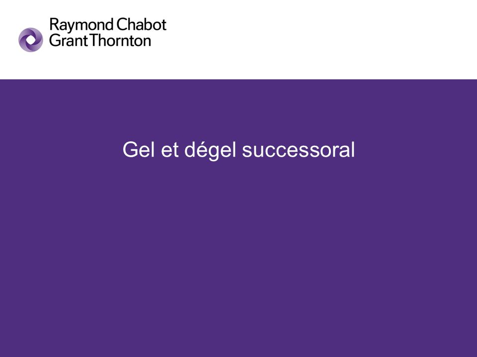 Gel et dégel successoral
