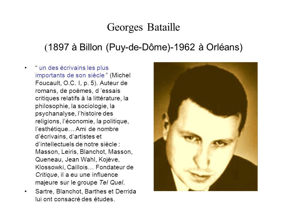 Georges Bataille (1897 à Billon (Puy-de-Dôme)-1962 à Orléans)