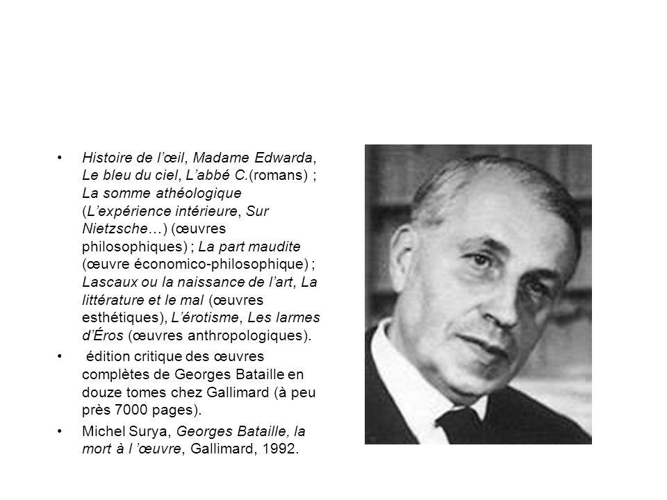 Histoire de l'œil, Madame Edwarda, Le bleu du ciel, L'abbé C