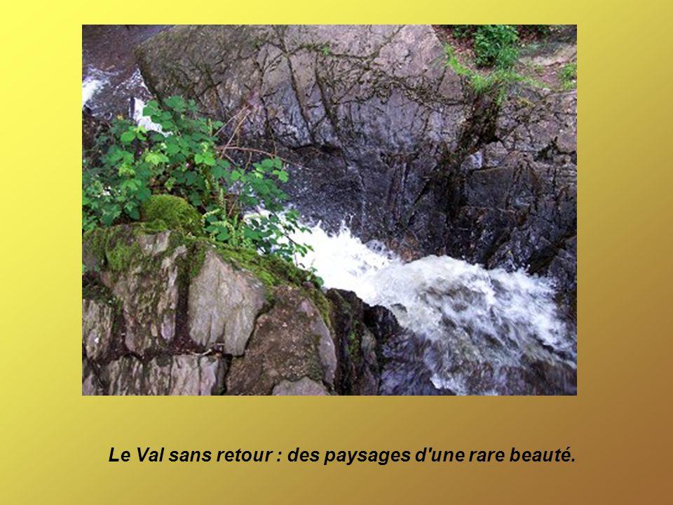 Le Val sans retour : des paysages d une rare beauté.