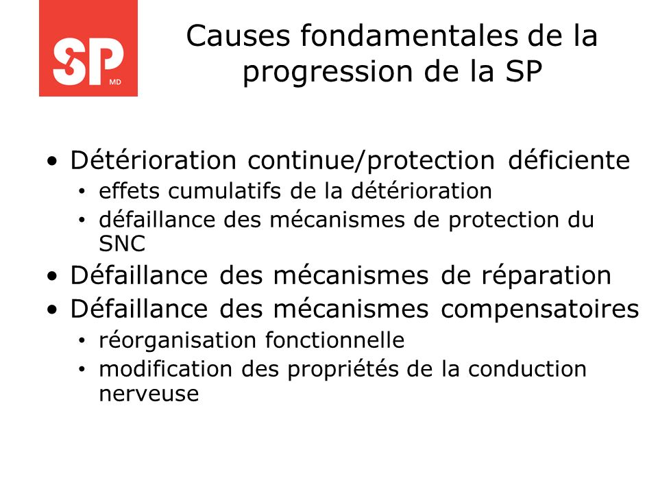 Causes fondamentales de la progression de la SP