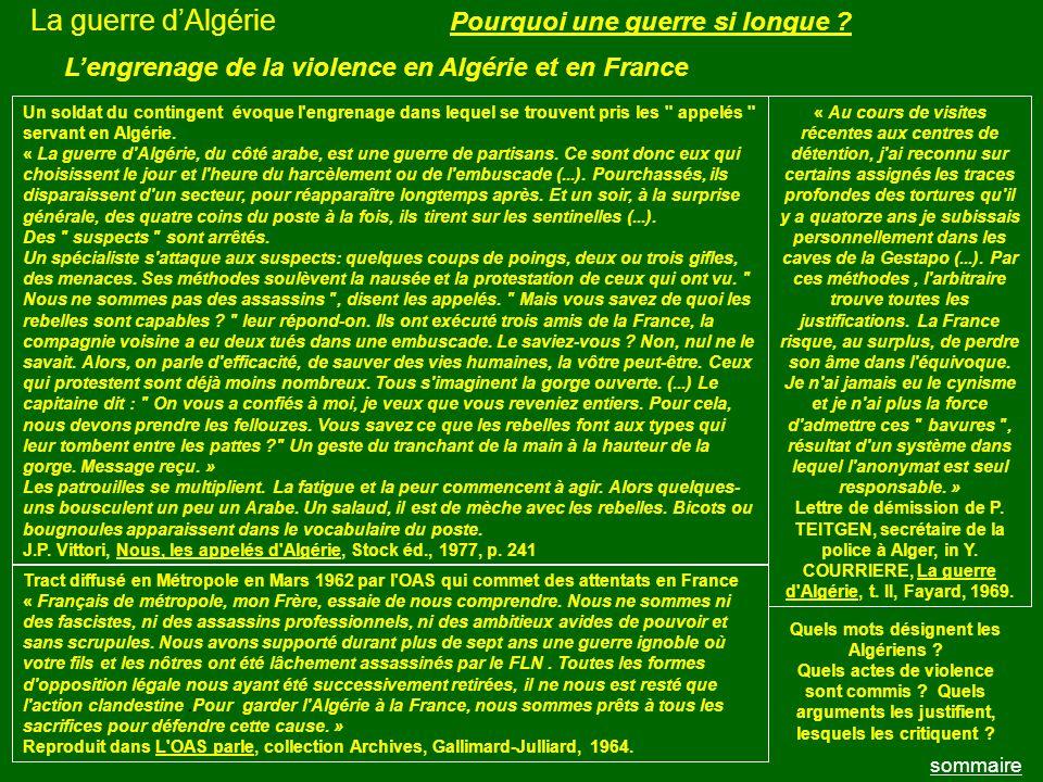 La guerre d'Algérie Pourquoi une guerre si longue