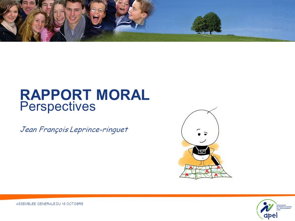 RAPPORT MORAL Perspectives Jean François Leprince-ringuet