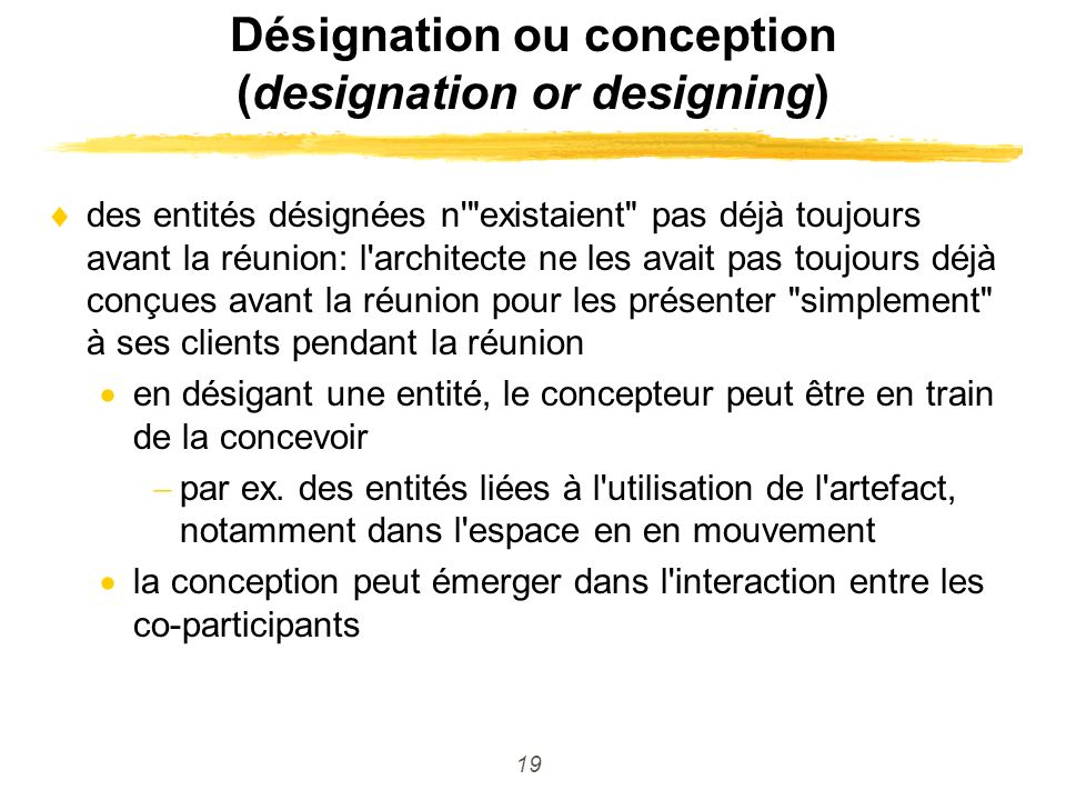 Désignation ou conception (designation or designing)